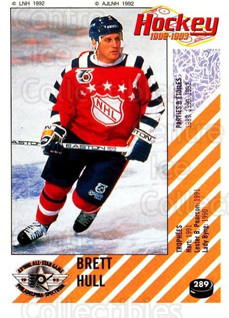 1992-93 Panini Stickers French #289 Brett Hull<br/>4 In Stock - $20.00 each - <a href=https://centericecollectibles.foxycart.com/cart?name=1992-93%20Panini%20Stickers%20French%20%23289%20Brett%20Hull...&quantity_max=4&price=$20.00&code=730772 class=foxycart> Buy it now! </a>
