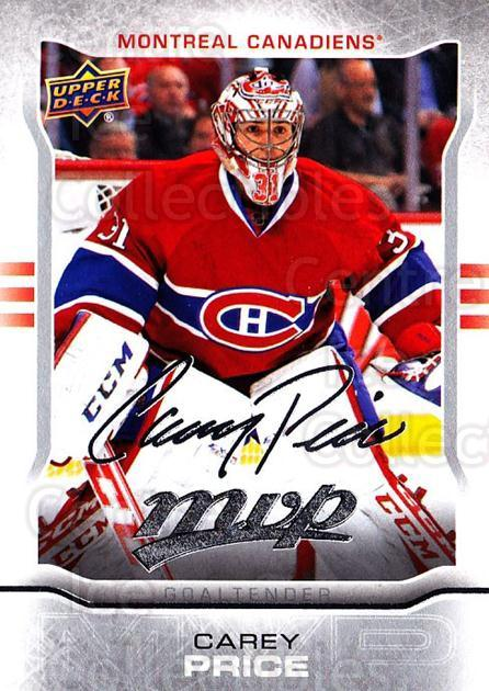 2014-15 Upper Deck Mvp Silver Script #247 Carey Price<br/>1 In Stock - $10.00 each - <a href=https://centericecollectibles.foxycart.com/cart?name=2014-15%20Upper%20Deck%20Mvp%20Silver%20Script%20%23247%20Carey%20Price...&quantity_max=1&price=$10.00&code=731023 class=foxycart> Buy it now! </a>
