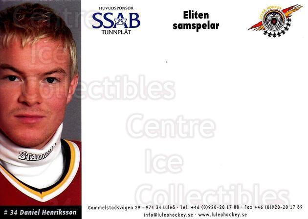 2003-04 Swedish Lulea Hockey Postcards #9 Daniel Henriksson<br/>2 In Stock - $3.00 each - <a href=https://centericecollectibles.foxycart.com/cart?name=2003-04%20Swedish%20Lulea%20Hockey%20Postcards%20%239%20Daniel%20Henrikss...&quantity_max=2&price=$3.00&code=731218 class=foxycart> Buy it now! </a>