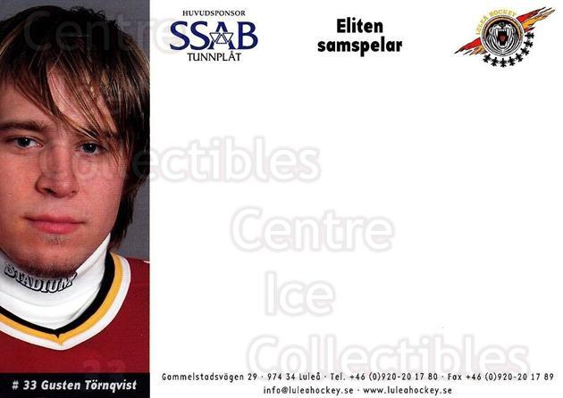 2003-04 Swedish Lulea Hockey Postcards #24 Gusten Tornqvist<br/>2 In Stock - $3.00 each - <a href=https://centericecollectibles.foxycart.com/cart?name=2003-04%20Swedish%20Lulea%20Hockey%20Postcards%20%2324%20Gusten%20Tornqvis...&quantity_max=2&price=$3.00&code=731233 class=foxycart> Buy it now! </a>