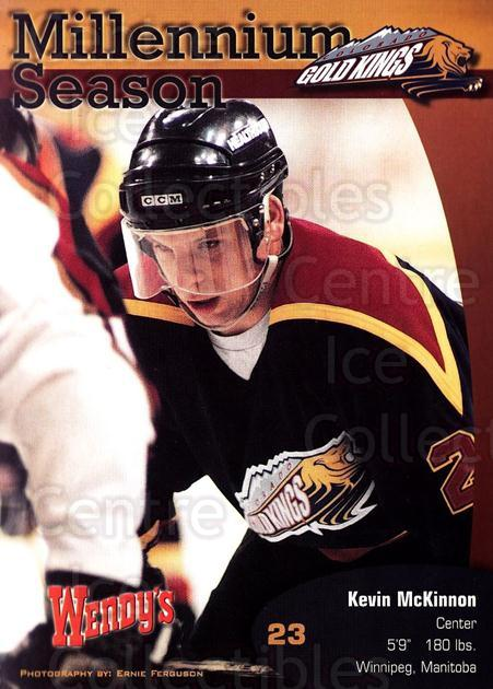 1999-00 Colorado Gold Kings Postcards #9 Kevin McKinnon<br/>1 In Stock - $5.00 each - <a href=https://centericecollectibles.foxycart.com/cart?name=1999-00%20Colorado%20Gold%20Kings%20Postcards%20%239%20Kevin%20McKinnon...&quantity_max=1&price=$5.00&code=731394 class=foxycart> Buy it now! </a>