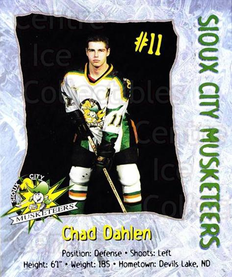 1998-99 Sioux City Musketeers #4 Chad Dahlen<br/>2 In Stock - $5.00 each - <a href=https://centericecollectibles.foxycart.com/cart?name=1998-99%20Sioux%20City%20Musketeers%20%234%20Chad%20Dahlen...&quantity_max=2&price=$5.00&code=731512 class=foxycart> Buy it now! </a>