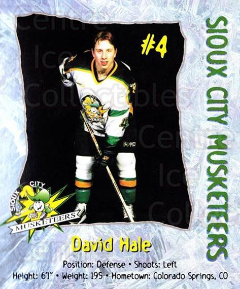 1998-99 Sioux City Musketeers #7 David Hale<br/>2 In Stock - $5.00 each - <a href=https://centericecollectibles.foxycart.com/cart?name=1998-99%20Sioux%20City%20Musketeers%20%237%20David%20Hale...&quantity_max=2&price=$5.00&code=731515 class=foxycart> Buy it now! </a>