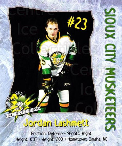 1998-99 Sioux City Musketeers #12 Jordan Lashmett<br/>2 In Stock - $5.00 each - <a href=https://centericecollectibles.foxycart.com/cart?name=1998-99%20Sioux%20City%20Musketeers%20%2312%20Jordan%20Lashmett...&quantity_max=2&price=$5.00&code=731520 class=foxycart> Buy it now! </a>
