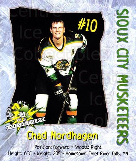 1998-99 Sioux City Musketeers #16 Chad Nordhagen<br/>2 In Stock - $5.00 each - <a href=https://centericecollectibles.foxycart.com/cart?name=1998-99%20Sioux%20City%20Musketeers%20%2316%20Chad%20Nordhagen...&quantity_max=2&price=$5.00&code=731524 class=foxycart> Buy it now! </a>