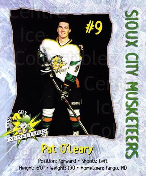 1998-99 Sioux City Musketeers #17 Pat O'Leary<br/>2 In Stock - $5.00 each - <a href=https://centericecollectibles.foxycart.com/cart?name=1998-99%20Sioux%20City%20Musketeers%20%2317%20Pat%20O'Leary...&quantity_max=2&price=$5.00&code=731525 class=foxycart> Buy it now! </a>