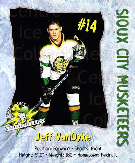 1998-99 Sioux City Musketeers #23 Jeff VanDyke<br/>2 In Stock - $5.00 each - <a href=https://centericecollectibles.foxycart.com/cart?name=1998-99%20Sioux%20City%20Musketeers%20%2323%20Jeff%20VanDyke...&quantity_max=2&price=$5.00&code=731531 class=foxycart> Buy it now! </a>