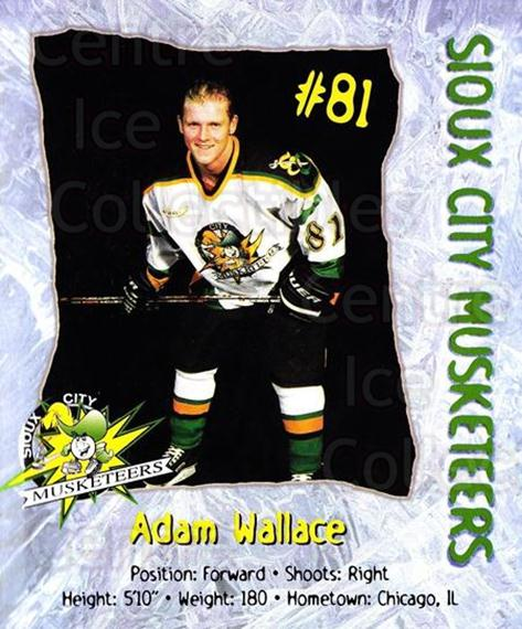 1998-99 Sioux City Musketeers #24 Adam Wallace<br/>2 In Stock - $5.00 each - <a href=https://centericecollectibles.foxycart.com/cart?name=1998-99%20Sioux%20City%20Musketeers%20%2324%20Adam%20Wallace...&quantity_max=2&price=$5.00&code=731532 class=foxycart> Buy it now! </a>