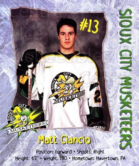 1999-00 Sioux City Musketeers #3 Matt Ciancio<br/>1 In Stock - $5.00 each - <a href=https://centericecollectibles.foxycart.com/cart?name=1999-00%20Sioux%20City%20Musketeers%20%233%20Matt%20Ciancio...&quantity_max=1&price=$5.00&code=731536 class=foxycart> Buy it now! </a>
