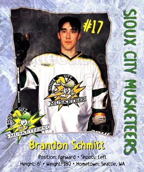 1999-00 Sioux City Musketeers #20 Brandon Schmitt<br/>1 In Stock - $5.00 each - <a href=https://centericecollectibles.foxycart.com/cart?name=1999-00%20Sioux%20City%20Musketeers%20%2320%20Brandon%20Schmitt...&quantity_max=1&price=$5.00&code=731553 class=foxycart> Buy it now! </a>