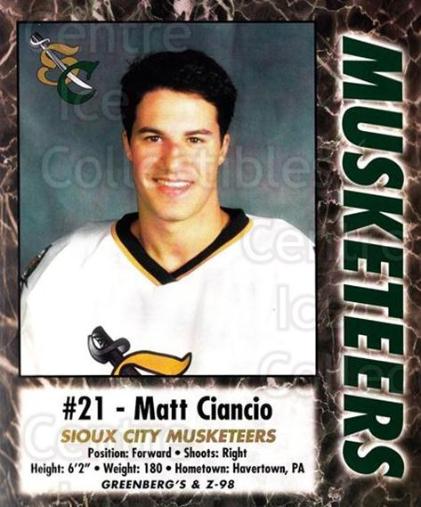 2000-01 Sioux City Musketeers #2 Matt Ciancio<br/>1 In Stock - $5.00 each - <a href=https://centericecollectibles.foxycart.com/cart?name=2000-01%20Sioux%20City%20Musketeers%20%232%20Matt%20Ciancio...&quantity_max=1&price=$5.00&code=731556 class=foxycart> Buy it now! </a>