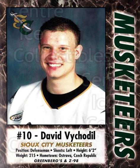 2000-01 Sioux City Musketeers #28 Davis Vychodil<br/>1 In Stock - $5.00 each - <a href=https://centericecollectibles.foxycart.com/cart?name=2000-01%20Sioux%20City%20Musketeers%20%2328%20Davis%20Vychodil...&quantity_max=1&price=$5.00&code=731582 class=foxycart> Buy it now! </a>