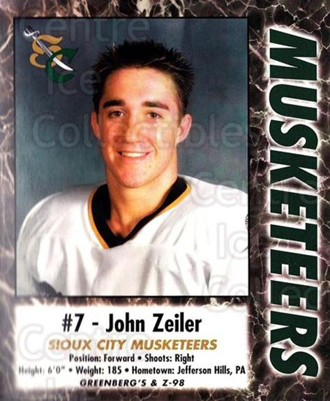 2000-01 Sioux City Musketeers #29 John Zeiler<br/>1 In Stock - $5.00 each - <a href=https://centericecollectibles.foxycart.com/cart?name=2000-01%20Sioux%20City%20Musketeers%20%2329%20John%20Zeiler...&quantity_max=1&price=$5.00&code=731583 class=foxycart> Buy it now! </a>