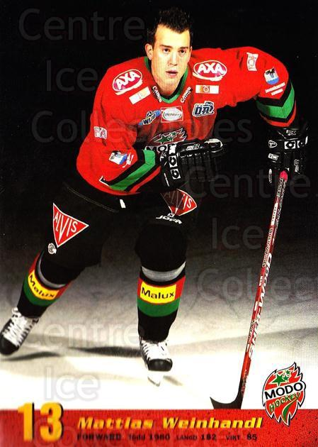 2004-05 Swedish MODO Hockey Postcards #8 Mattias Weinhandl<br/>1 In Stock - $3.00 each - <a href=https://centericecollectibles.foxycart.com/cart?name=2004-05%20Swedish%20MODO%20Hockey%20Postcards%20%238%20Mattias%20Weinhan...&quantity_max=1&price=$3.00&code=731772 class=foxycart> Buy it now! </a>