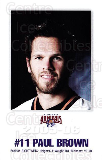 2005-06 Milwaukee Admirals Postcards #3 Paul Brown<br/>2 In Stock - $3.00 each - <a href=https://centericecollectibles.foxycart.com/cart?name=2005-06%20Milwaukee%20Admirals%20Postcards%20%233%20Paul%20Brown...&quantity_max=2&price=$3.00&code=732233 class=foxycart> Buy it now! </a>