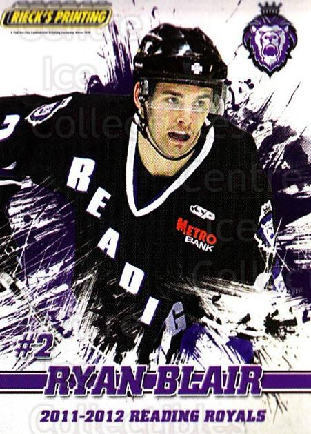 2011-12 Reading Royals #2 Ryan Blair<br/>1 In Stock - $3.00 each - <a href=https://centericecollectibles.foxycart.com/cart?name=2011-12%20Reading%20Royals%20%232%20Ryan%20Blair...&quantity_max=1&price=$3.00&code=732331 class=foxycart> Buy it now! </a>