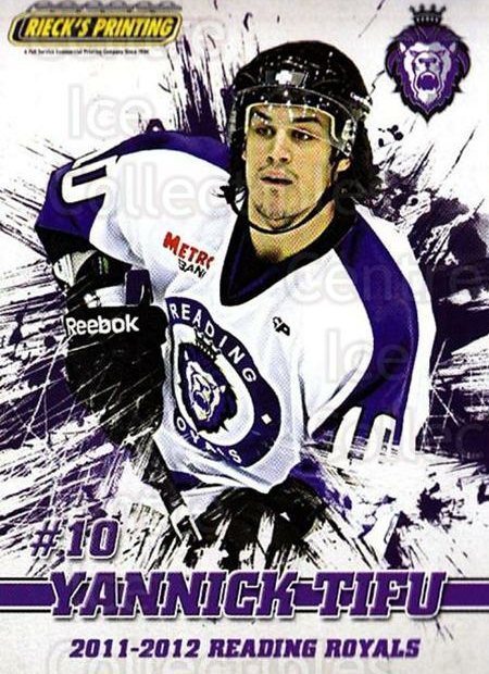 2011-12 Reading Royals #10 Yannick Tifu<br/>1 In Stock - $3.00 each - <a href=https://centericecollectibles.foxycart.com/cart?name=2011-12%20Reading%20Royals%20%2310%20Yannick%20Tifu...&quantity_max=1&price=$3.00&code=732339 class=foxycart> Buy it now! </a>