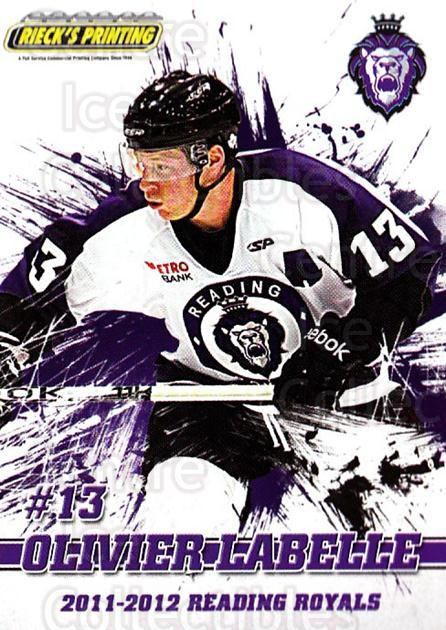 2011-12 Reading Royals #13 Olivier Labelle<br/>1 In Stock - $3.00 each - <a href=https://centericecollectibles.foxycart.com/cart?name=2011-12%20Reading%20Royals%20%2313%20Olivier%20Labelle...&quantity_max=1&price=$3.00&code=732342 class=foxycart> Buy it now! </a>