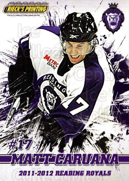 2011-12 Reading Royals #16 Matt Caruana<br/>1 In Stock - $3.00 each - <a href=https://centericecollectibles.foxycart.com/cart?name=2011-12%20Reading%20Royals%20%2316%20Matt%20Caruana...&quantity_max=1&price=$3.00&code=732345 class=foxycart> Buy it now! </a>