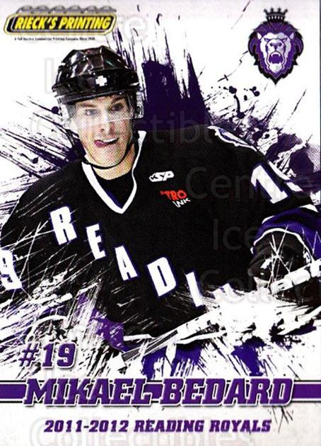 2011-12 Reading Royals #18 Mikael Bedard<br/>1 In Stock - $3.00 each - <a href=https://centericecollectibles.foxycart.com/cart?name=2011-12%20Reading%20Royals%20%2318%20Mikael%20Bedard...&quantity_max=1&price=$3.00&code=732347 class=foxycart> Buy it now! </a>