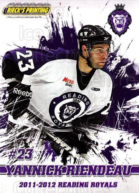 2011-12 Reading Royals #20 Yannick Riendeau<br/>1 In Stock - $3.00 each - <a href=https://centericecollectibles.foxycart.com/cart?name=2011-12%20Reading%20Royals%20%2320%20Yannick%20Riendea...&quantity_max=1&price=$3.00&code=732349 class=foxycart> Buy it now! </a>
