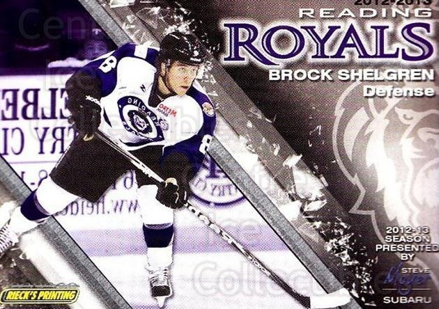 2012-13 Reading Royals #8 Brock Shelgren<br/>1 In Stock - $3.00 each - <a href=https://centericecollectibles.foxycart.com/cart?name=2012-13%20Reading%20Royals%20%238%20Brock%20Shelgren...&quantity_max=1&price=$3.00&code=732365 class=foxycart> Buy it now! </a>
