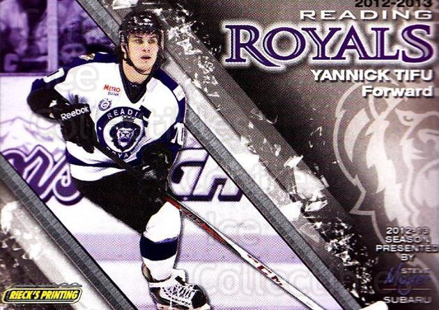 2012-13 Reading Royals #10 Yannick Tifu<br/>1 In Stock - $3.00 each - <a href=https://centericecollectibles.foxycart.com/cart?name=2012-13%20Reading%20Royals%20%2310%20Yannick%20Tifu...&quantity_max=1&price=$3.00&code=732367 class=foxycart> Buy it now! </a>