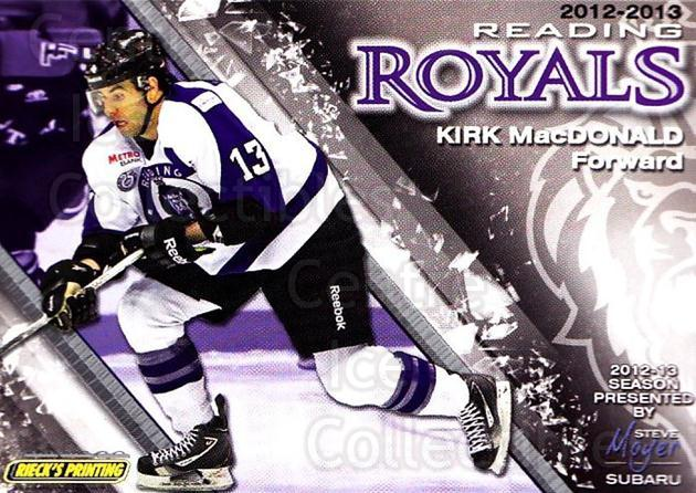 2012-13 Reading Royals #13 Kirk MacDonald<br/>1 In Stock - $3.00 each - <a href=https://centericecollectibles.foxycart.com/cart?name=2012-13%20Reading%20Royals%20%2313%20Kirk%20MacDonald...&quantity_max=1&price=$3.00&code=732370 class=foxycart> Buy it now! </a>