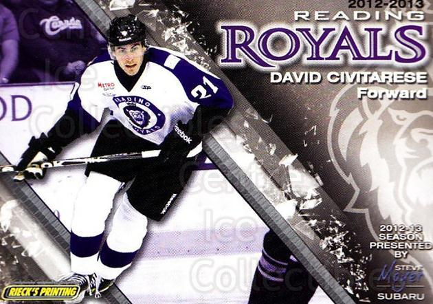 2012-13 Reading Royals #21 David Civitarese<br/>1 In Stock - $3.00 each - <a href=https://centericecollectibles.foxycart.com/cart?name=2012-13%20Reading%20Royals%20%2321%20David%20Civitares...&quantity_max=1&price=$3.00&code=732378 class=foxycart> Buy it now! </a>