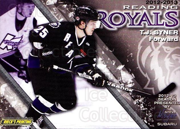 2012-13 Reading Royals #24 TJ Syner<br/>1 In Stock - $3.00 each - <a href=https://centericecollectibles.foxycart.com/cart?name=2012-13%20Reading%20Royals%20%2324%20TJ%20Syner...&quantity_max=1&price=$3.00&code=732381 class=foxycart> Buy it now! </a>