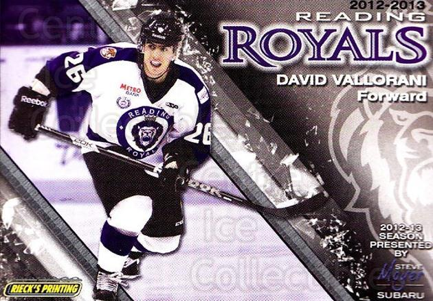 2012-13 Reading Royals #25 David Vallorani<br/>1 In Stock - $3.00 each - <a href=https://centericecollectibles.foxycart.com/cart?name=2012-13%20Reading%20Royals%20%2325%20David%20Vallorani...&quantity_max=1&price=$3.00&code=732382 class=foxycart> Buy it now! </a>