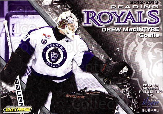 2012-13 Reading Royals #29 Drew MacIntyre<br/>1 In Stock - $3.00 each - <a href=https://centericecollectibles.foxycart.com/cart?name=2012-13%20Reading%20Royals%20%2329%20Drew%20MacIntyre...&quantity_max=1&price=$3.00&code=732386 class=foxycart> Buy it now! </a>