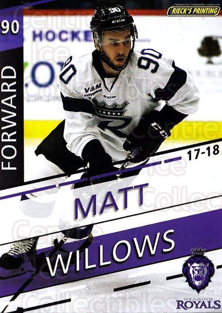 2017-18 Reading Royals #25 Matt Willows<br/>3 In Stock - $3.00 each - <a href=https://centericecollectibles.foxycart.com/cart?name=2017-18%20Reading%20Royals%20%2325%20Matt%20Willows...&quantity_max=3&price=$3.00&code=732413 class=foxycart> Buy it now! </a>