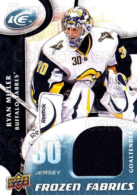 2009-10 UD Ice Frozen Fabrics #RM Ryan Miller<br/>1 In Stock - $10.00 each - <a href=https://centericecollectibles.foxycart.com/cart?name=2009-10%20UD%20Ice%20Frozen%20Fabrics%20%23RM%20Ryan%20Miller...&quantity_max=1&price=$10.00&code=732471 class=foxycart> Buy it now! </a>