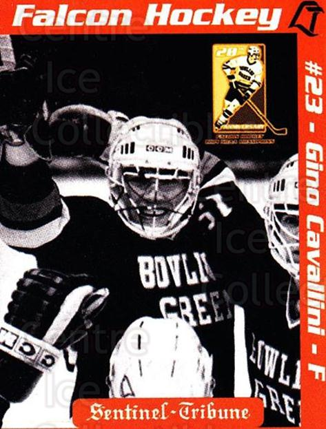 2003-04 Bowling Green Falcons #17 Gino Cavallini<br/>2 In Stock - $3.00 each - <a href=https://centericecollectibles.foxycart.com/cart?name=2003-04%20Bowling%20Green%20Falcons%20%2317%20Gino%20Cavallini...&quantity_max=2&price=$3.00&code=732812 class=foxycart> Buy it now! </a>