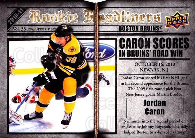 2010-11 Upper Deck Rookie Headliners #11 Jordan Caron<br/>3 In Stock - $2.00 each - <a href=https://centericecollectibles.foxycart.com/cart?name=2010-11%20Upper%20Deck%20Rookie%20Headliners%20%2311%20Jordan%20Caron...&quantity_max=3&price=$2.00&code=733950 class=foxycart> Buy it now! </a>