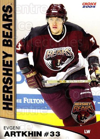 2003-04 Hershey Bears Choice #21 Evgeny Artyukhin<br/>3 In Stock - $3.00 each - <a href=https://centericecollectibles.foxycart.com/cart?name=2003-04%20Hershey%20Bears%20Choice%20%2321%20Evgeny%20Artyukhi...&quantity_max=3&price=$3.00&code=738224 class=foxycart> Buy it now! </a>