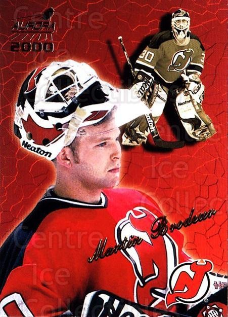 1999-00 Aurora #84 Martin Brodeur<br/>2 In Stock - $3.00 each - <a href=https://centericecollectibles.foxycart.com/cart?name=1999-00%20Aurora%20%2384%20Martin%20Brodeur...&quantity_max=2&price=$3.00&code=73832 class=foxycart> Buy it now! </a>