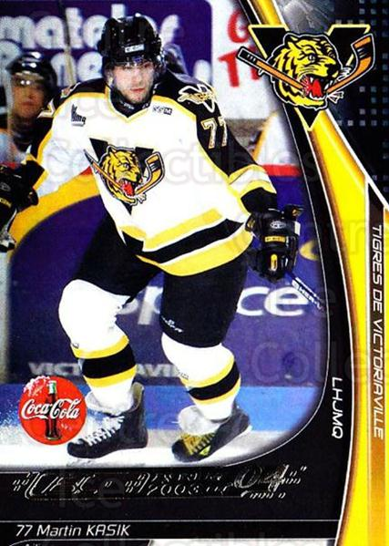 2003-04 Victoriaville Tigres #14 Martin Kasik<br/>1 In Stock - $3.00 each - <a href=https://centericecollectibles.foxycart.com/cart?name=2003-04%20Victoriaville%20Tigres%20%2314%20Martin%20Kasik...&quantity_max=1&price=$3.00&code=738406 class=foxycart> Buy it now! </a>