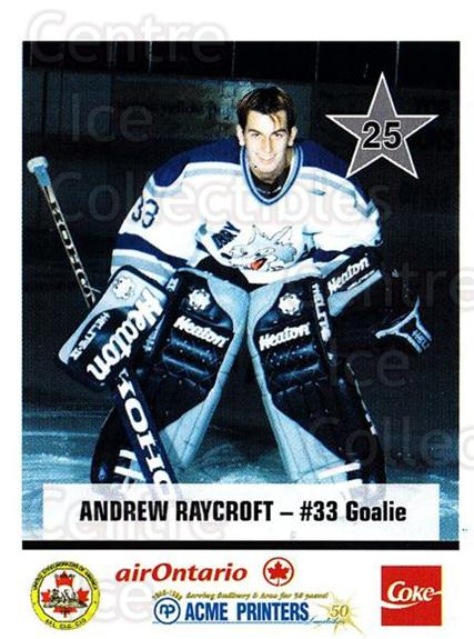 1998-99 Sudbury Wolves Police #25 Andrew Raycroft<br/>3 In Stock - $5.00 each - <a href=https://centericecollectibles.foxycart.com/cart?name=1998-99%20Sudbury%20Wolves%20Police%20%2325%20Andrew%20Raycroft...&quantity_max=3&price=$5.00&code=739471 class=foxycart> Buy it now! </a>