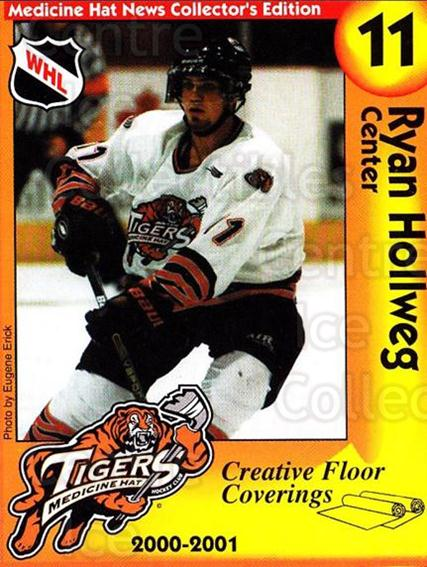 2000-01 Medicine Hat Tigers #7 Ryan Hollweg<br/>1 In Stock - $3.00 each - <a href=https://centericecollectibles.foxycart.com/cart?name=2000-01%20Medicine%20Hat%20Tigers%20%237%20Ryan%20Hollweg...&quantity_max=1&price=$3.00&code=739711 class=foxycart> Buy it now! </a>