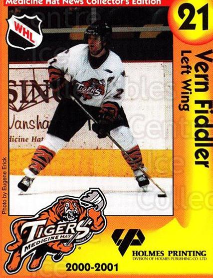 2000-01 Medicine Hat Tigers #14 Vern Fiddler<br/>2 In Stock - $3.00 each - <a href=https://centericecollectibles.foxycart.com/cart?name=2000-01%20Medicine%20Hat%20Tigers%20%2314%20Vern%20Fiddler...&quantity_max=2&price=$3.00&code=739718 class=foxycart> Buy it now! </a>