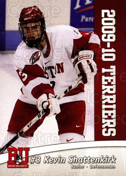 2009-10 Boston University Terriers #2 Kevin Shattenkirk<br/>4 In Stock - $5.00 each - <a href=https://centericecollectibles.foxycart.com/cart?name=2009-10%20Boston%20University%20Terriers%20%232%20Kevin%20Shattenki...&quantity_max=4&price=$5.00&code=740072 class=foxycart> Buy it now! </a>