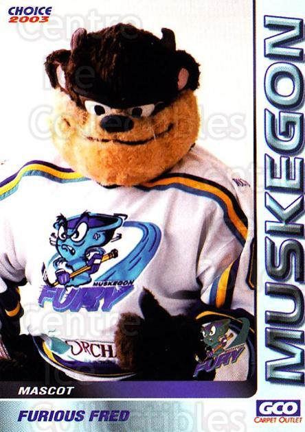 2002-03 Muskegon Fury #26 Mascot<br/>4 In Stock - $3.00 each - <a href=https://centericecollectibles.foxycart.com/cart?name=2002-03%20Muskegon%20Fury%20%2326%20Mascot...&quantity_max=4&price=$3.00&code=740222 class=foxycart> Buy it now! </a>