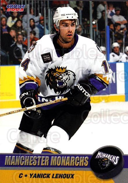 2002-03 Manchester Monarchs #A11 Yanick Lehoux<br/>1 In Stock - $3.00 each - <a href=https://centericecollectibles.foxycart.com/cart?name=2002-03%20Manchester%20Monarchs%20%23A11%20Yanick%20Lehoux...&quantity_max=1&price=$3.00&code=740543 class=foxycart> Buy it now! </a>