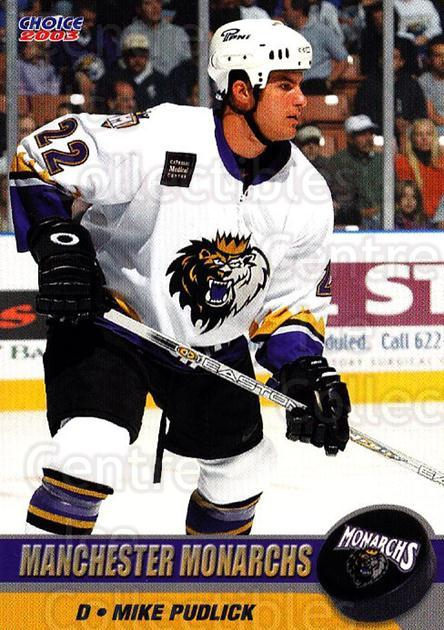 2002-03 Manchester Monarchs #A12 Mike Pudlick<br/>1 In Stock - $3.00 each - <a href=https://centericecollectibles.foxycart.com/cart?name=2002-03%20Manchester%20Monarchs%20%23A12%20Mike%20Pudlick...&quantity_max=1&price=$3.00&code=740544 class=foxycart> Buy it now! </a>