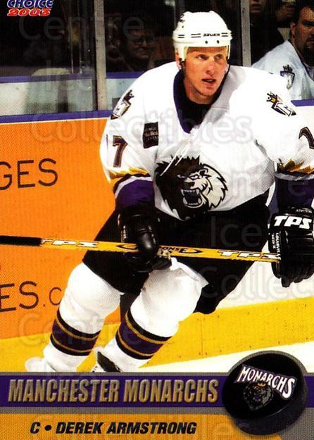 2002-03 Manchester Monarchs #B01 Derek Armstrong<br/>1 In Stock - $3.00 each - <a href=https://centericecollectibles.foxycart.com/cart?name=2002-03%20Manchester%20Monarchs%20%23B01%20Derek%20Armstrong...&quantity_max=1&price=$3.00&code=740548 class=foxycart> Buy it now! </a>