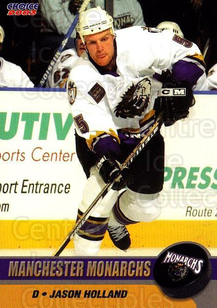 2002-03 Manchester Monarchs #B07 Jason Holland<br/>1 In Stock - $3.00 each - <a href=https://centericecollectibles.foxycart.com/cart?name=2002-03%20Manchester%20Monarchs%20%23B07%20Jason%20Holland...&quantity_max=1&price=$3.00&code=740554 class=foxycart> Buy it now! </a>