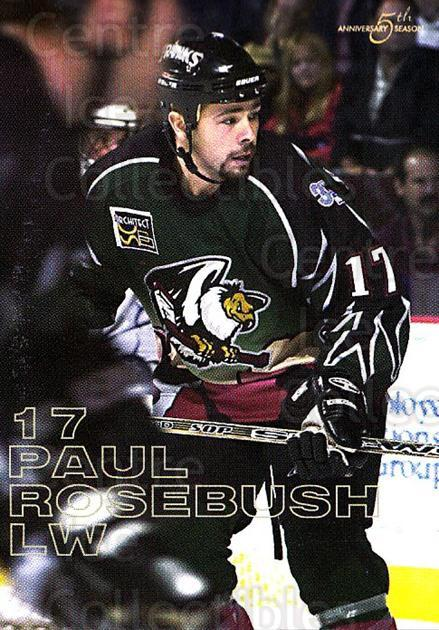 2002-03 Bakersfield Condors #15 Paul Rosebush<br/>1 In Stock - $3.00 each - <a href=https://centericecollectibles.foxycart.com/cart?name=2002-03%20Bakersfield%20Condors%20%2315%20Paul%20Rosebush...&quantity_max=1&price=$3.00&code=741013 class=foxycart> Buy it now! </a>