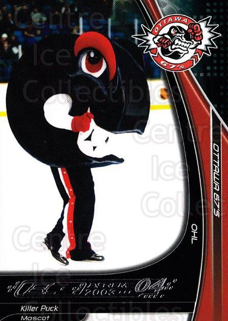 2003-04 Ottawa 67s #25 Mascot<br/>2 In Stock - $3.00 each - <a href=https://centericecollectibles.foxycart.com/cart?name=2003-04%20Ottawa%2067s%20%2325%20Mascot...&quantity_max=2&price=$3.00&code=741889 class=foxycart> Buy it now! </a>